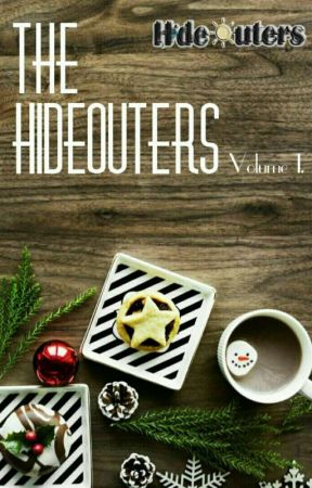 The Hideouters : Volume 1 by HideoutersFamily