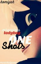 Miraculous Ladybug one shots  by Tokyo_Starlight