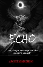 ECHO by arczre