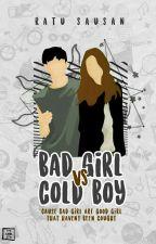 Bad Girl VS Cool boy by queenbae03