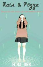 Rain & Pizza by echa_drs