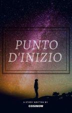 Punto D'inizio by cosinow