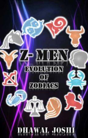 Z-Men - Evolution of Zodiacs by joshidhawal
