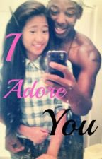 I Adore You by GooffiiBroyles