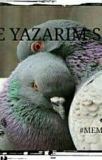 Yine Yazarım Sana by Memikcan27