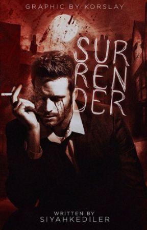 Surrender by siyahkediler