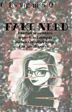 FAKE NERD by Monica_Styngrm