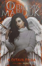 Série: A Híbrida • Livro 01: O Fim Dos Marduk (#wattys2018) by Xx_Lomaa_xX