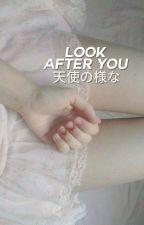 赤面してしまいます • Look After You ➸ hs by PsychoPandacorn