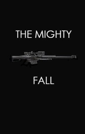 The Mighty Fall by IanCrimson2003