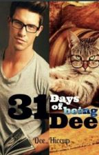 31 Days of Being Dee by Dee_Hiccup