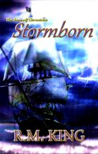 The Seawolf: Stormborn [Draft] by RMKing806