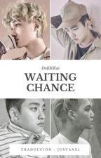 Waiting Chance - KaiSoo [Traducción al español.] by JustAn25