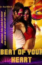 Beat of Your Heart by heyMitch