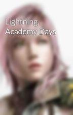 Lightning, Academy Days by LightningFarron