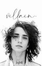 Villain | ✓ by shethetigress
