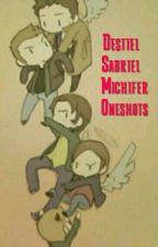 Destiel, Sabriel and Michifer oneshots by Burningarchangel