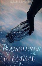 Poussières d'esprit by bulle_dencre