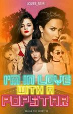I'm In Love With a Popstar |SEMI| by lmjfckn