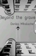 Beyond the grave by DeniAccola