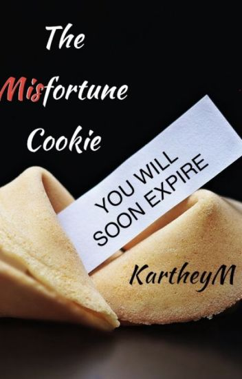 The Misfortune Cookie