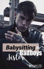 Babysitting the Badboys sister by sunset205