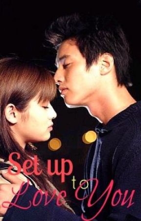 Set up to love you by QueenJiYeon