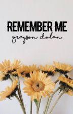 remember me || g.b.d by happyydolann