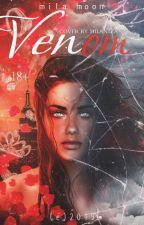 Venom Яд [18+] by Mila_Moon