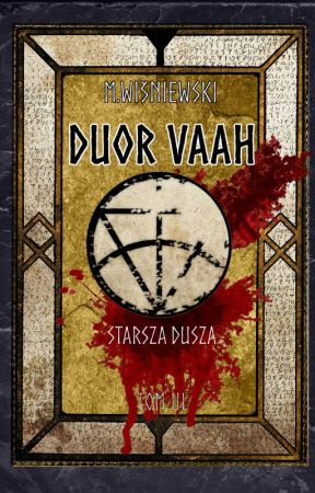 DUOR VAAH - Starsza dusza - Tom III by duorvaah