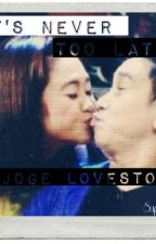 ITS NEVER TOO LATE!: Jose and Eugene Love Team <3 by SuperYeeen