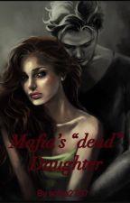 """Mafia's """"dead"""" daughter by sofiia2707"""