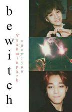 BeWitch; ym [susy&mochi♡] by YxxnMinPxrk