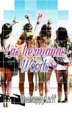 Las Hermanas Woods by thehappylaif