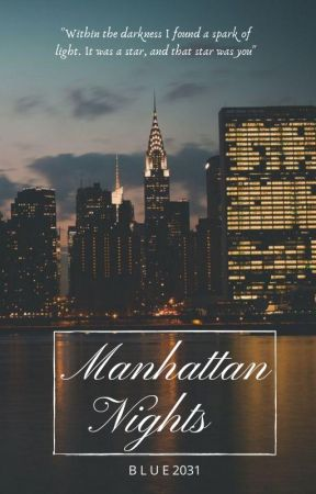 Manhattan Nights ✔ (Editing) by blue2031