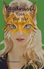 Yggdrasil Took the Net by CrimsonRook