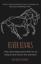 River Rivals by Luckypaws13