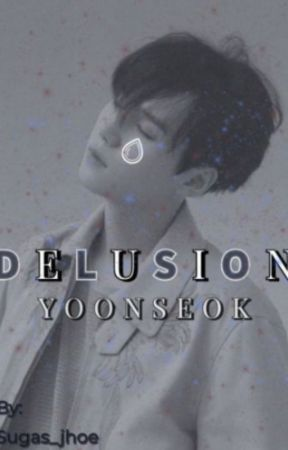 Delusion [Yoonseok] by Full_time_idiot