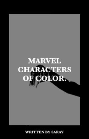 MARVEL CHARACTERS OF COLOR by estreIIas