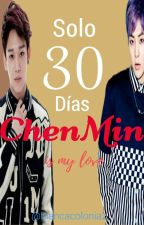 Solo 30 Días [CHENMIN/XIUCHEN] by biancacolonia21