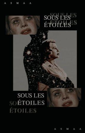 Sous les étoiles... by BookReaderForever34