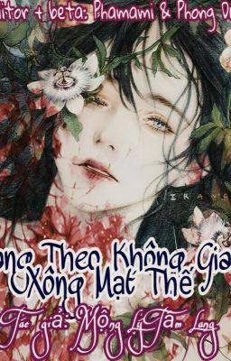 [Edit] Mang Theo Không Gian Xông Mạt Thế