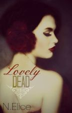 Lovely Dead (Sequel to Lovely Pain) by NiraElice