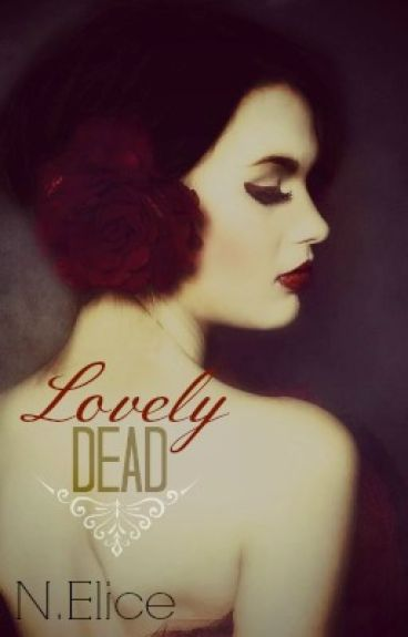 Lovely Dead (Sequel to Lovely Pain)