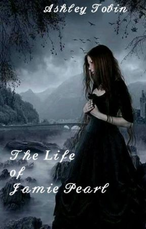 The Life of Jamie Pearl by Reader-Lover-2014