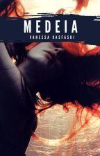 MEDEIA - (Trilogia Celestial - livro 1) by VanessaRasfaski