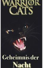 Warrior Cats Geheimnis der Nacht by Nachtherz