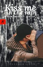 Kiss me in the Rain - Romanogers Fanfic by DaredevilosaPT
