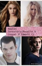 4mates{Rosalie.H Jasper.H Emmett.C} Lovestory  by Ciel_Madison_love