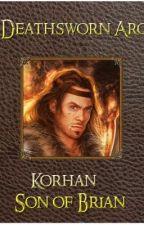 Deathsworn Arc: Korhan Son of Brian by MartynStanley5